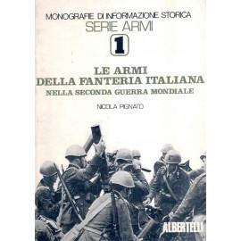 LE ARMI DELLA FANTERIA ITALIANA