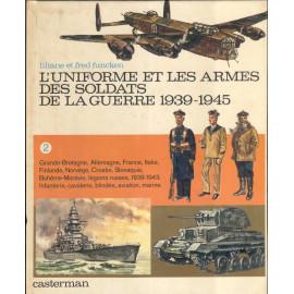 UNIFORMI E ARMI ESERCITI DELLA GUERRA 1939/45